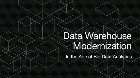 TDWI Data Warehouse Modernization in the Age of Big Data Analytics